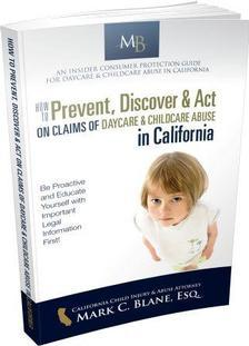 How to Prevent, Discover & Act on California Daycare Child Abuse