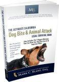 FREE Book: The Ultimate California Dog Bite & Animal Attack Legal Survival Book