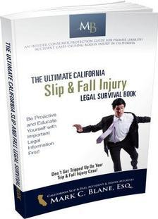 The Best California Slip & Fall Injury Legal Survival Book