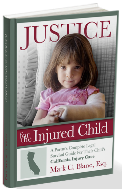 FREE Justice For The Injured Child (A California Parent's Legal Survival Guide)