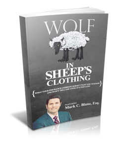 FREE Best-Seller: Wolf In Sheep's Clothing (What Your Insurance Doesn't Want You to Know & Won't Tell You Until It Is Too Late!)